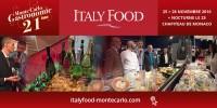 Italy Food Monte-Carlo sublime la cuisine italienne à la 21ème Foire de la Gastronomie de Monaco